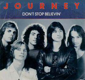 Don't Stop Believin' – Journey