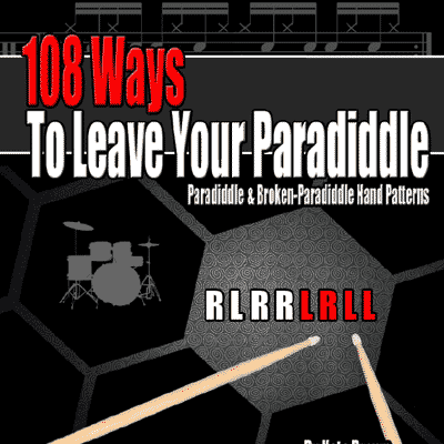 108 Ways To Leave Your Paradiddle - Ebook