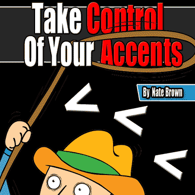 Take Control Of Your Accents - Ebook