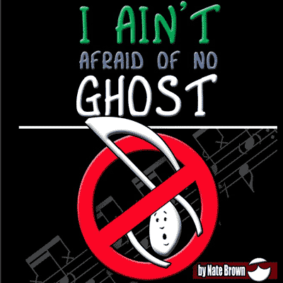 I Ain't Afraid Of No Ghost - Ebook