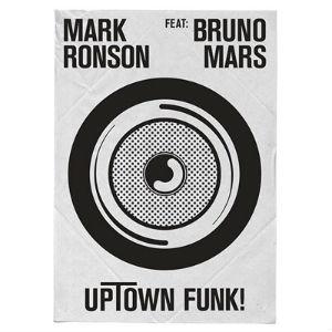 Uptown Funk – Mark Ronson feat. Bruno Mars