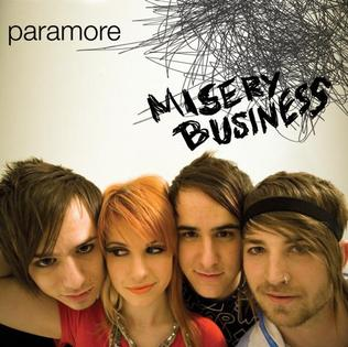 Misery Business – Paramore