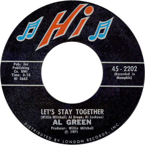 Let's Stay Together – Al Green