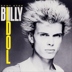 Dancing With Myself – Billy Idol