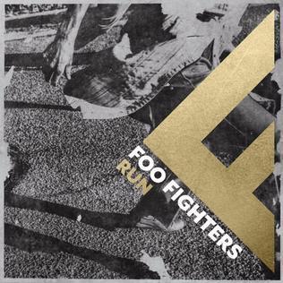 Run – Foo Fighters