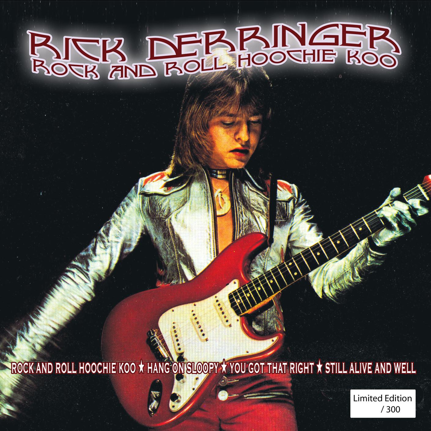 Rock and Roll, Hoochie Koo – Rick Derringer