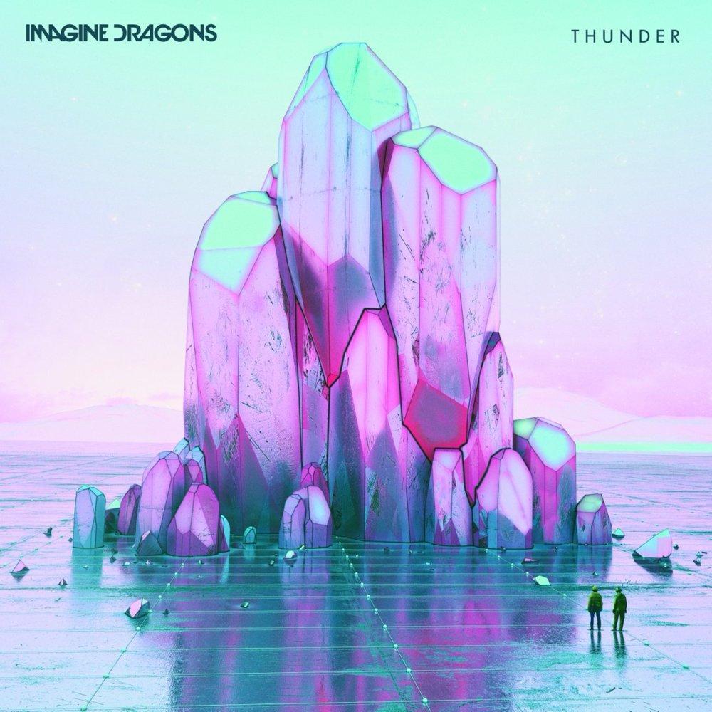 Thunder – Imagine Dragons
