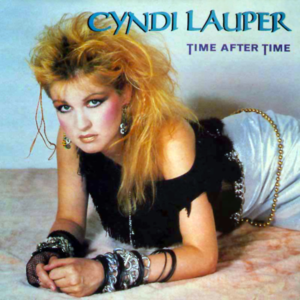 Time After Time – Cyndi Lauper