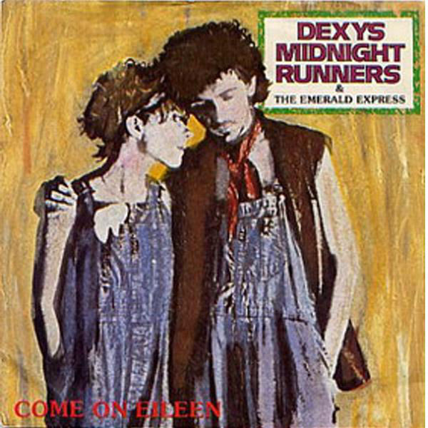 Come On Eileen – Dexys Midnight Runners