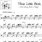 Three Little Birds - Bob Marley and the Wailers